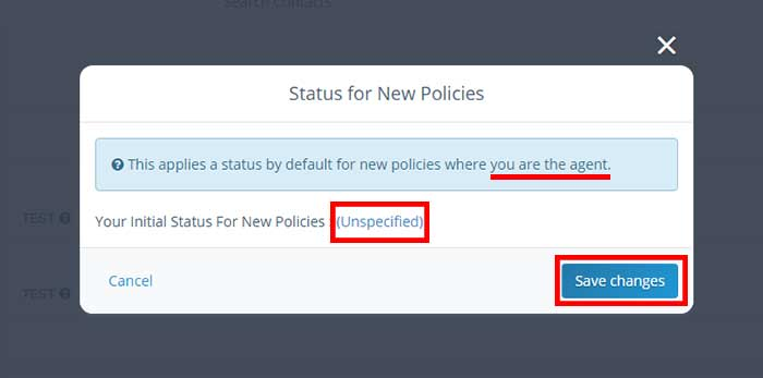 Screenshot of the user default status selection modal, located in Agency Management / Policy Status Rules / Status for New Policies.